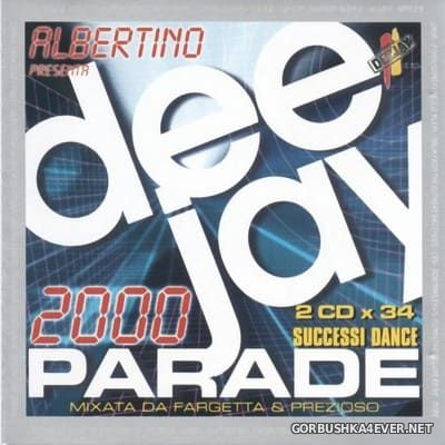 [Time] Deejay Parade 2000 [1999] / 2xCD / Mixed by Fargetta & Prezioso