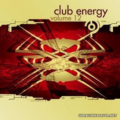 Club Energy vol 12 [2005] Mixed By Ray Knox