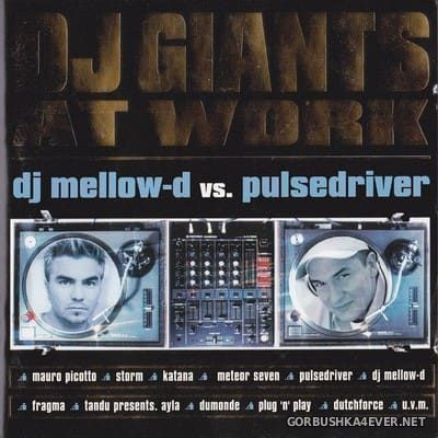 DJ Giants At Work [2000] / 2xCD / Mixed by DJ Mellow-D & Pulsedriver