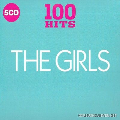 100 Hits - The Girls [2018] / 5xCD