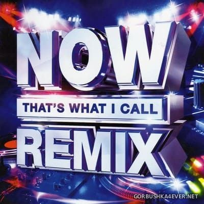 Now Thats What I Call Remix [2018] / 2xCD