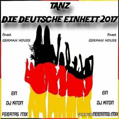 DJ Kiton - Tanz Die Deutsche Einheit 2017