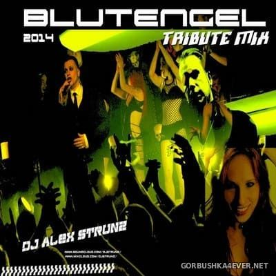 DJ Alex Strunz - BlutEngel Tribute Mix [2014]