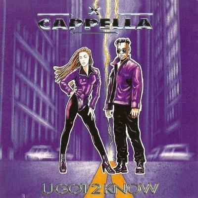 Cappella - U Got 2 Know [1994]
