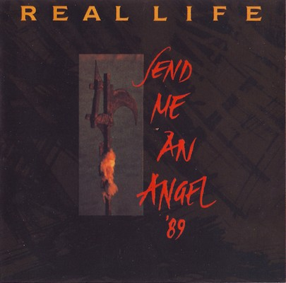 Real Life - Send Me An Angel [1989]