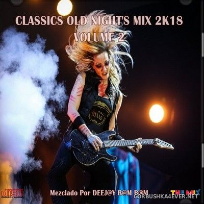 DJ Bam Bam - Classics Old Night's Mix 2K18.2