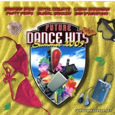 Future Dance Hits Summer 2005 [2005]