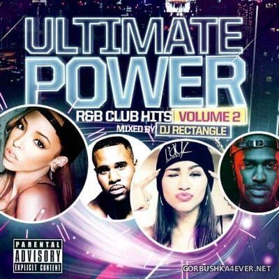 DJ Rectangle - Ultimate Power R&B Club Hits vol 2 [2015]