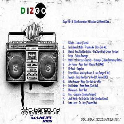DJ Manuel Rios - New Generation & Classics Dizgo Mix [2018]