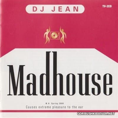 DJ Jean ‎- Madhouse (Spring 2000) / 2xCD