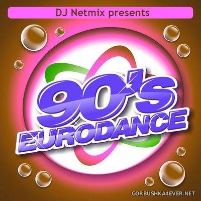 DJ Netmix - 90's Eurodance Mix 2018