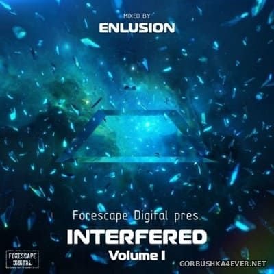 Interfered volume I [2018] Mixed by Enlusion