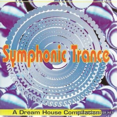 Symphonic Trance - A Dream House Compilation [1996] Mixed by DJ Nonsdrome