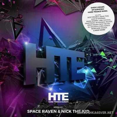 HTE Hard Trance Europe [2018] / Mixed by Space Raven & Nick The Kid