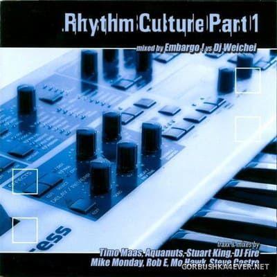 Rhythm Culture Part 1 [2002] / 2xCD / Mixed by Embargo! & DJ Lawless & DJ Weichei