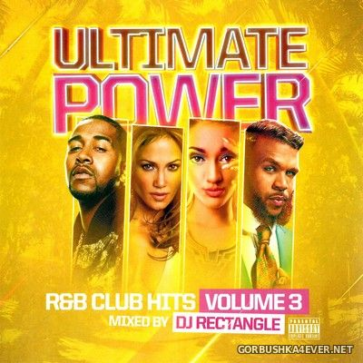 DJ Rectangle - Ultimate Power R&B Club Hits vol 3 [2015]