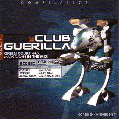 [Da Music] Club Guerilla - Green Court presents Mark Dawn vol 1 [2000] / 2xCD