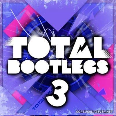 Total Bootlegs vol 3 [2013]