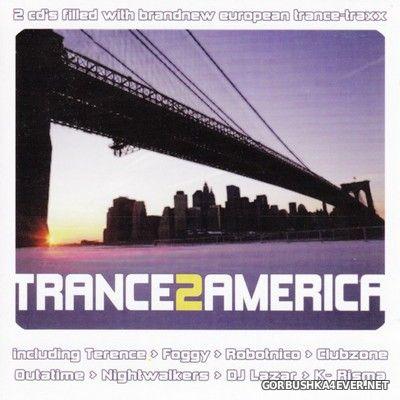 Trance 2 America [2003] / 2xCD
