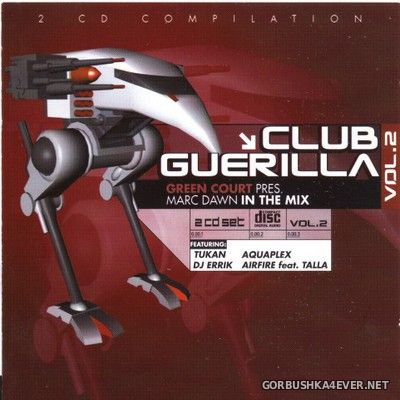 [Da Music] Club Guerilla - Green Court presents Mark Dawn vol 2 [2000] / 2xCD