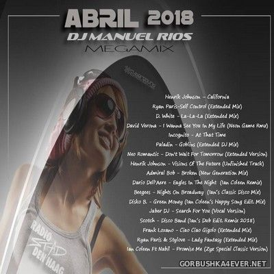 DJ Manuel Rios - Abril Italo Megamix 2018