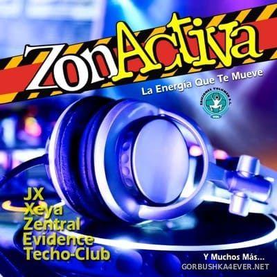 ZonActiva - La Energía Que Te Mueve [2017] Mixed by DJ Acedo