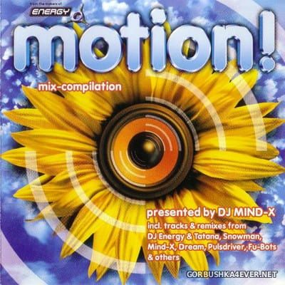 Motion! (Mix Compilation) [1999] Mixed by DJ Mind-X