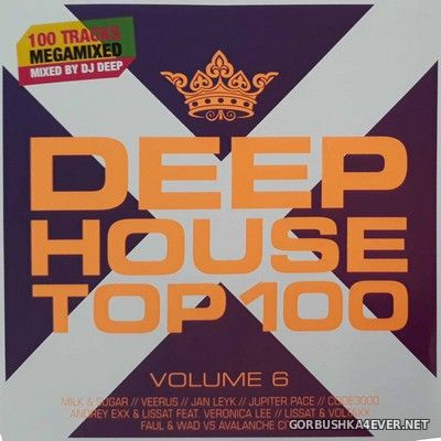 Deep House Top 100 vol 6 [2018] / 2xCD / Mixed by DJ Deep