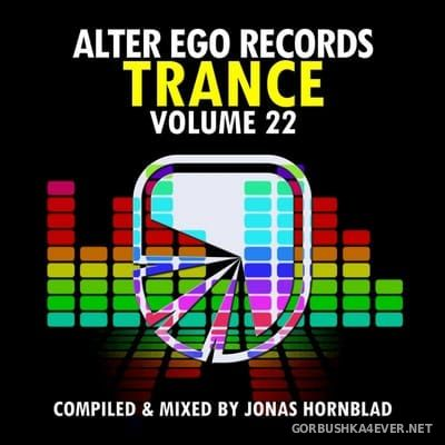 Alter Ego Trance vol 22 [2018] Mixed By Jonas Hornblad