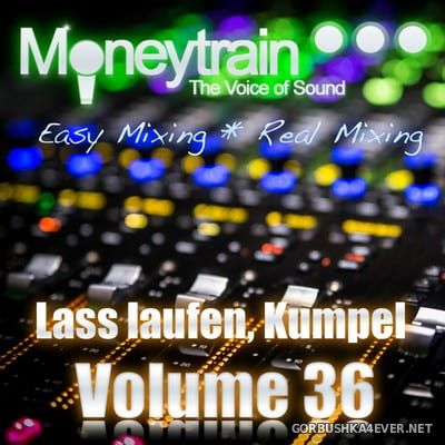 MoneyTrain - Lass Laufen, Kumpel - vol 36 [2018]