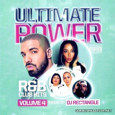 DJ Rectangle - Ultimate Power R&B Club Hits vol 4 [2017]
