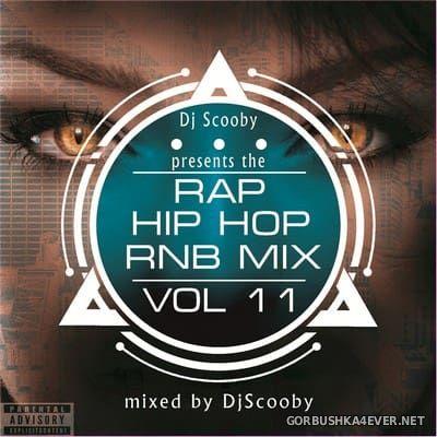 DJ Scooby - Rap Hip-Hop Rnb Mix vol 11 [2018]