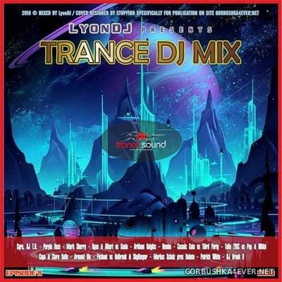 LyonDJ - Trance DJ Mix 2018.11