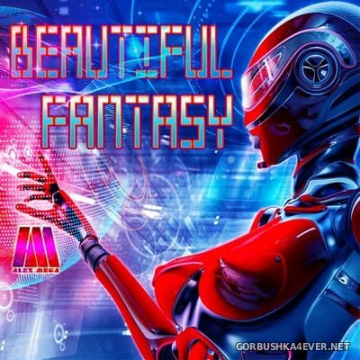 DJ Alex Mega - Beautiful Fantasy [2018]