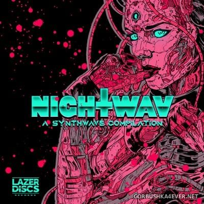 NIGHTWAV - A Synthwave Compilation [2018]