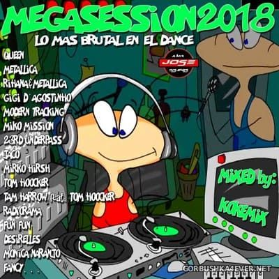 MegaSession 2018 / Mixed by Kokemix DJ