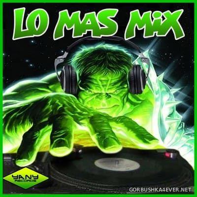 DJ Yany - Lo Mas Mix 2018