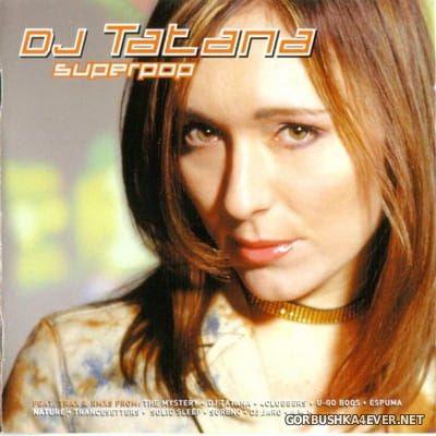DJ Tatana - Superpop [2002]