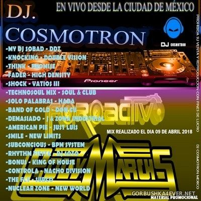 DJ Cosmotron - Abril Mix 2018