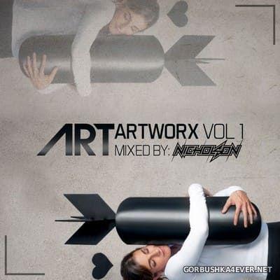 ARTWORX Vol One [2018] Mixed By Nicholson