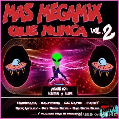 Mas Megamix Que Nunca 2 [2018] Mixed By Kokemix & Kiske