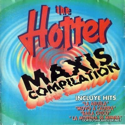 The Hotter Maxis Compilation [1995]