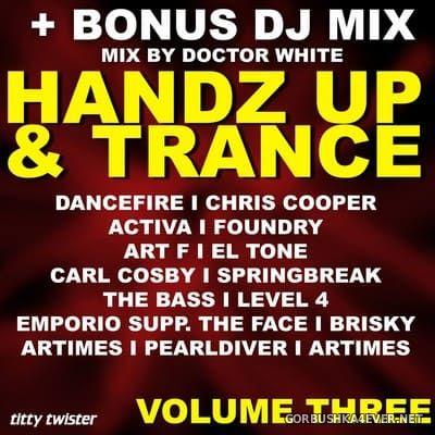 Handz Up & Trance vol 3 [2013]