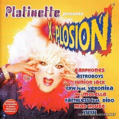 Platinette presenta X-Plosion [2002] Mixed by Diego Milesi