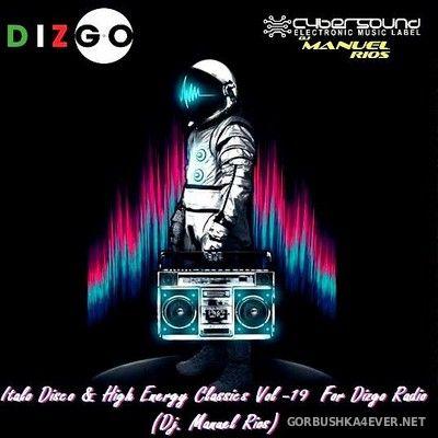DJ Manuel Rios - ItaloDisco & HiNRG Classics Dizgo Mix [2018]
