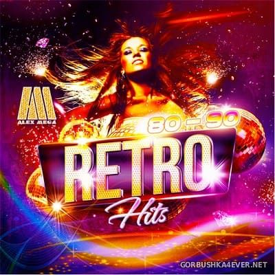 DJ Alex Mega - Retro Hits 80-90 [2018]