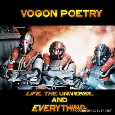 Vogon Poetry - Life, The Universe and Everything [2018]