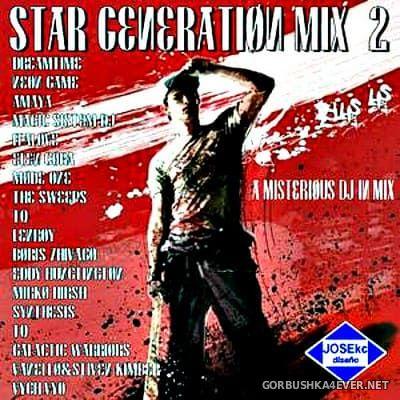 Star Generation Mix 2 [2018] by Kokemix DJ