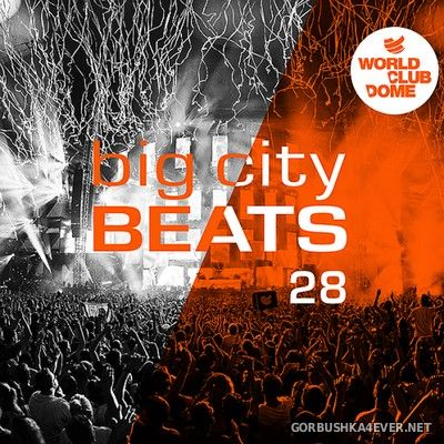 Big City Beats vol 28 (World Club Dome Edition) [2018] / 3xCD