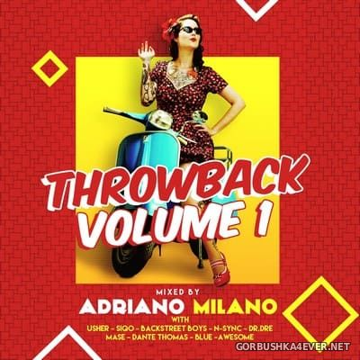 Throwback vol 1 [2017] Mixed by Adriano Milano